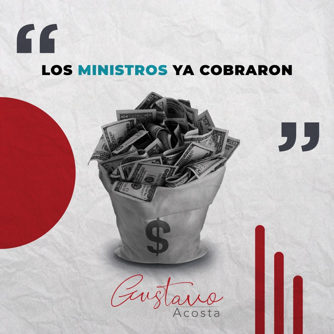 ¡LOS MINISTROS YA COBRARON