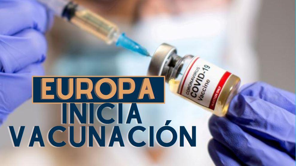 Europa inicia  vacunación anti Covid19 este 27 de diciembre del 2020