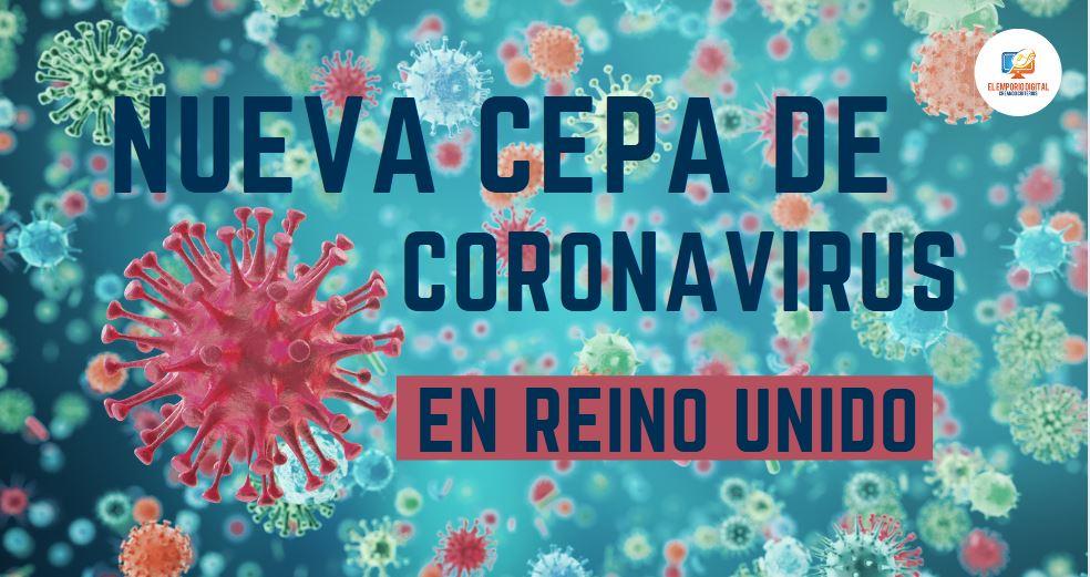 Nueva cepa de Coronavirus en Reino Unido