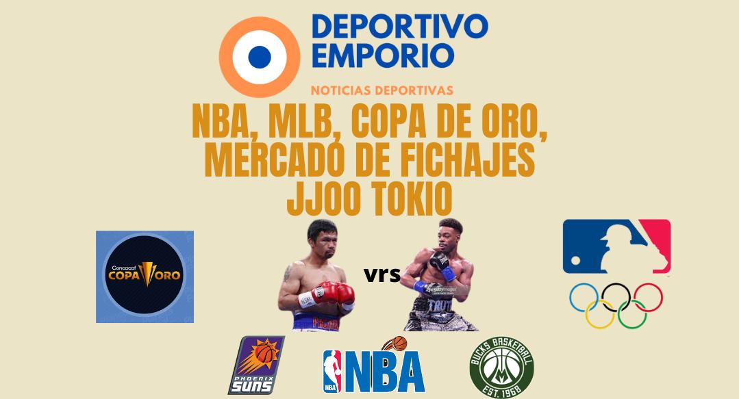 NBA, MLB, COPA DE ORO, Boxeo, JJOO Tokio, Mercado de Fichajes.