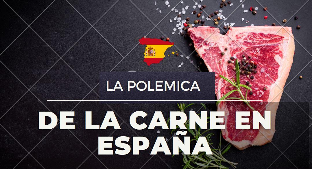 LA POLEMICA DEL CONSUMO DE CARNE EN ESPAÑA