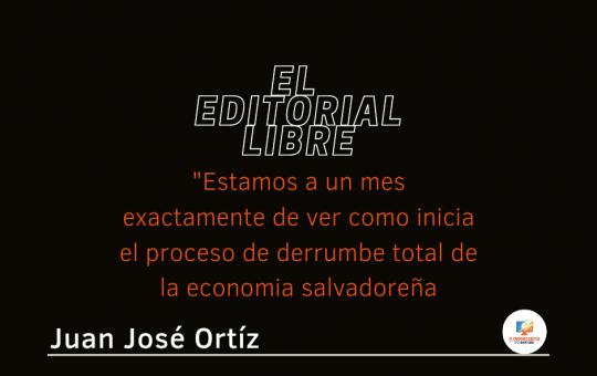 Estamos a un mes exactamente de ver como inicia el proceso de derrumbe total de la economia salvadoreña.